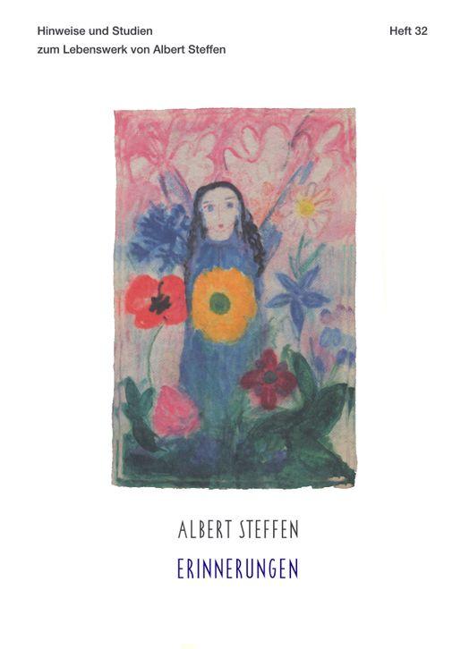 Hinweise und Studien zum Lebenswerk von Albert Steffen (Heft 32)