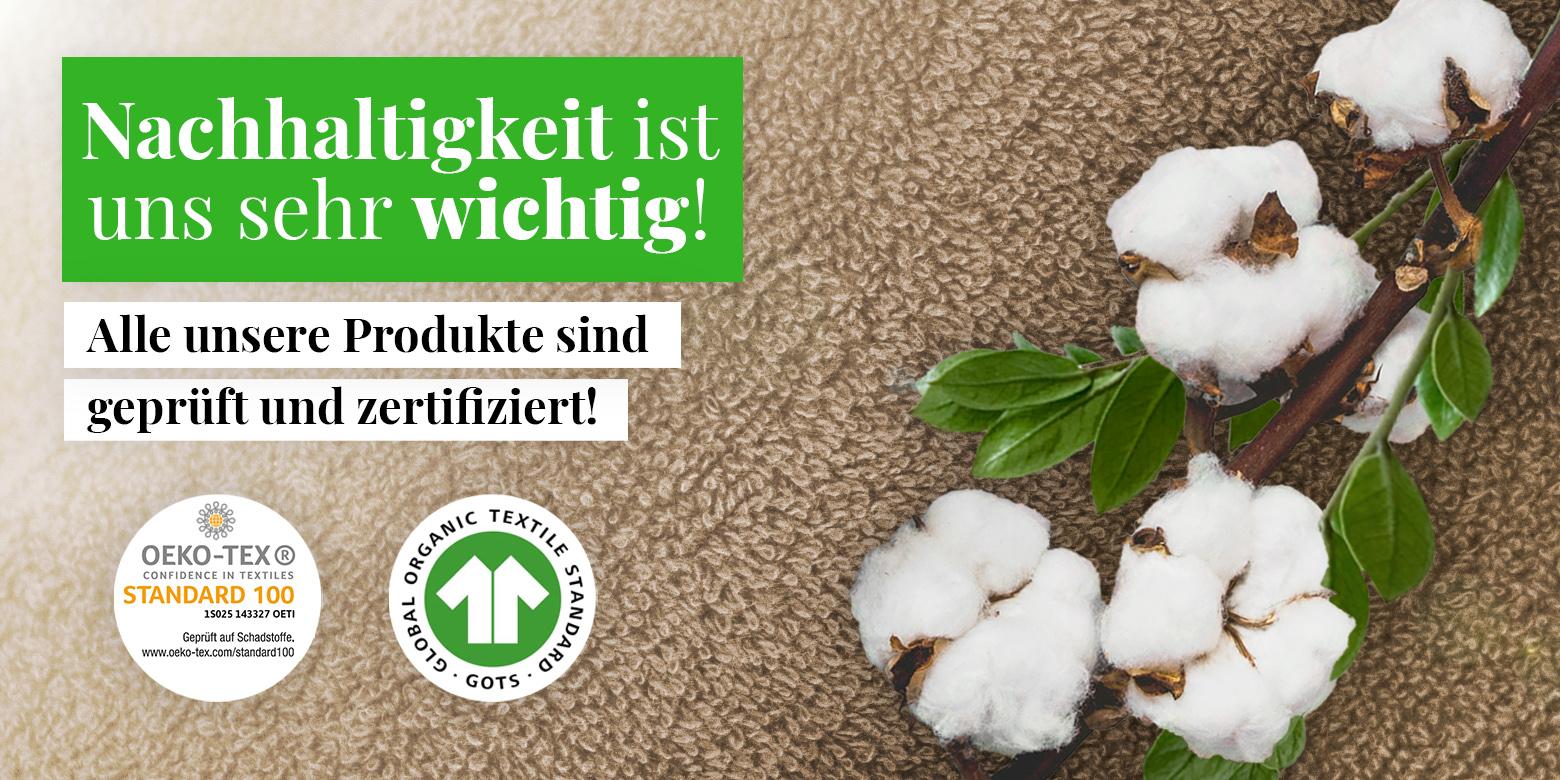 Nachhaltige Baumwolle mit GOTS oder Öko-Tex Zertifikat