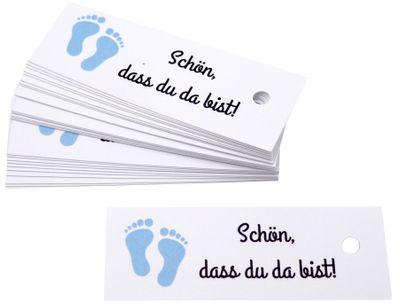 25 Kärtchen Anhänger Gastgeschenk Taufe Junge Baby Füße Blau Schön, dass du da bist Deko Tischdeko