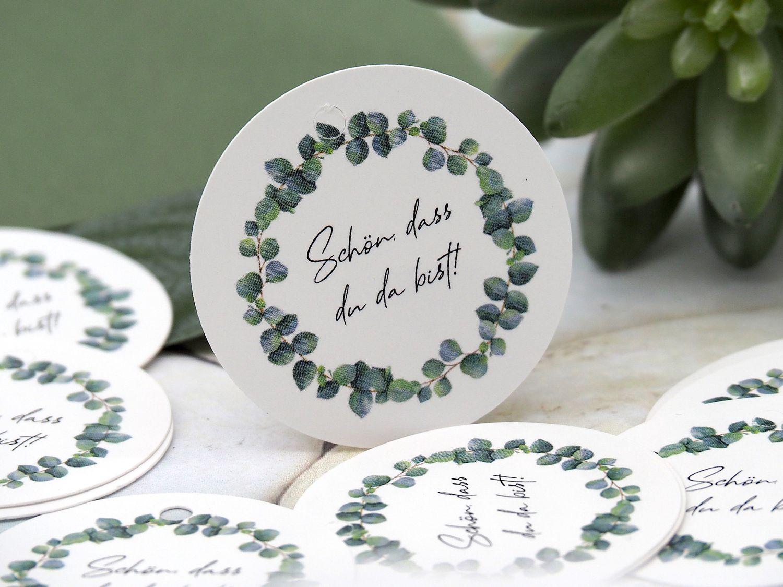 Anhänger Geschenkanhänger Rund Hochzeit Schön dass du da bist Eukalyptus Blätterkranz Gastgeschenk Basteln 25 Stück