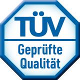 TÜV - Geprüfte Qualität