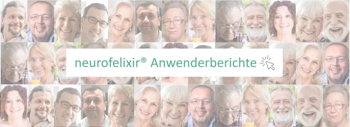 Anwender berichten über ihre Erfahrungen mit dem Nahrungsergänzungsmittel neurofelixir®