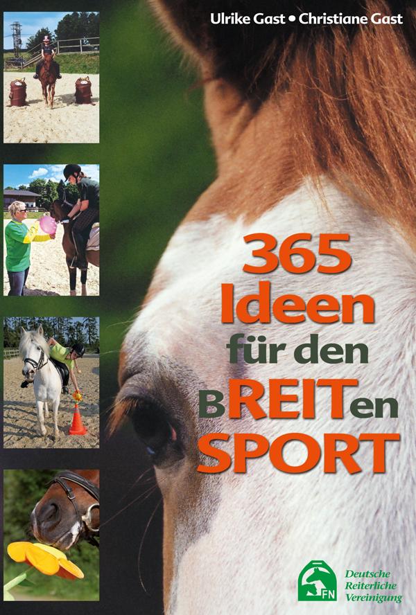 365 Ideen für den Breitensport von Ulrike und Christian Gast / FN Verlag