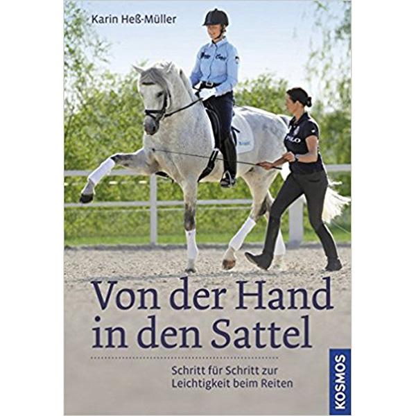 Von der Hand in den  Sattel von Karin Heß-Müller / Kosmos