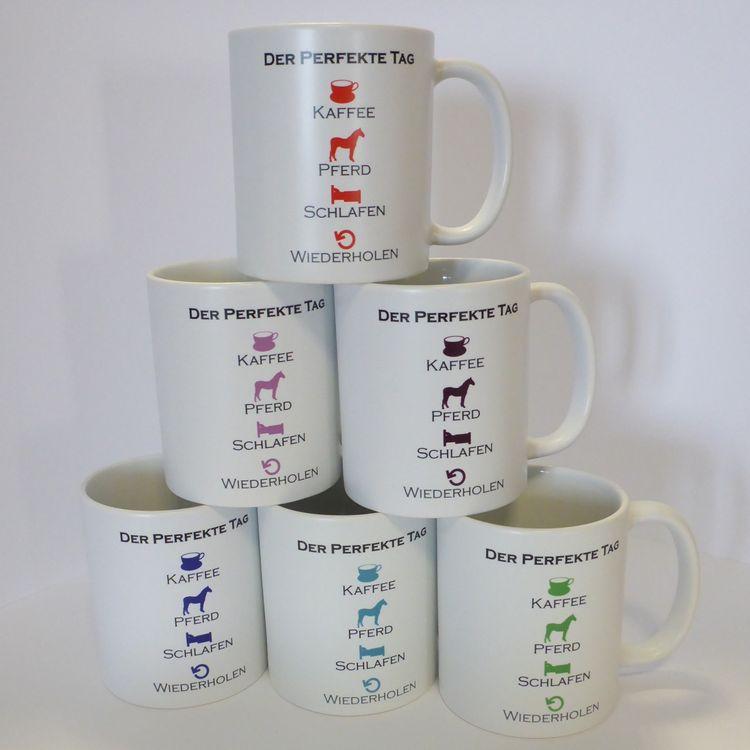 Tasse: Der perfekte Tag.... - Kaffeebecher, Kassetasse mit Pferdemotiv