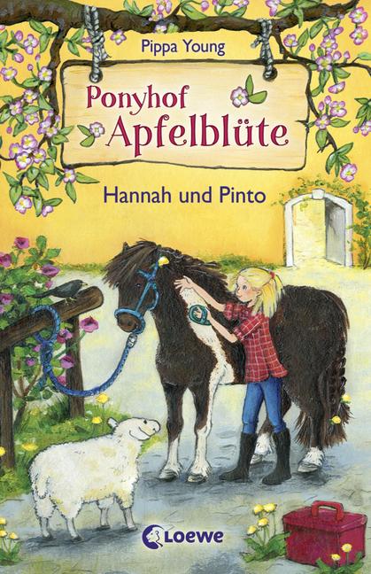 Ponyhof Apfelblüte - Band 4 - Hannah und Pinto