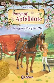 Ponyhof Apfelblüte - Band 13 - Ein eigenes Pony für Mia