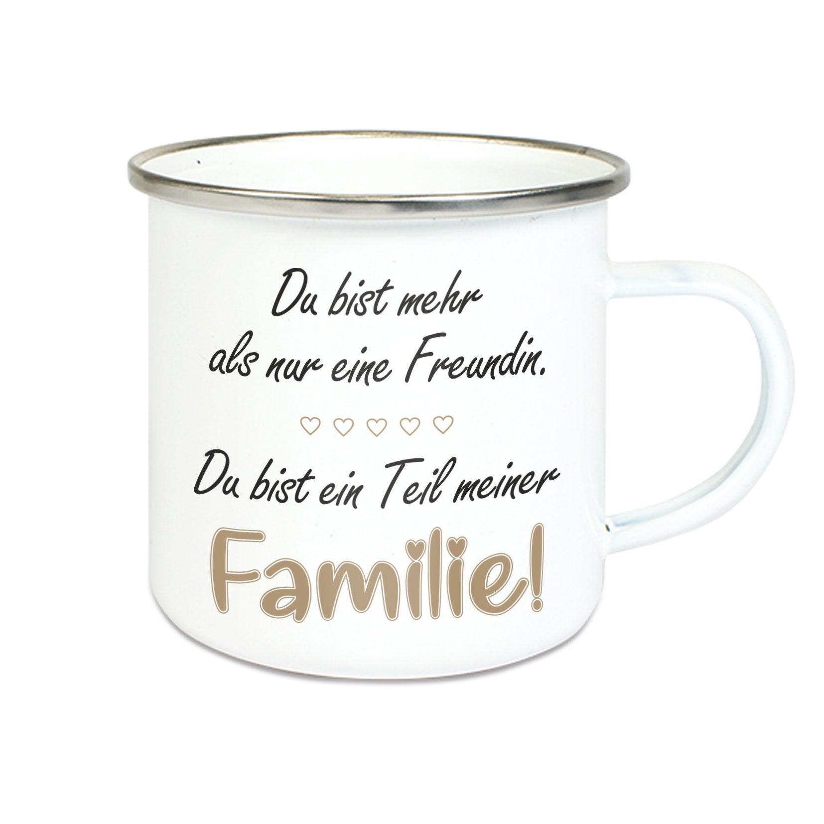 Emalie Tasse: DU BIST MEHR ALS NUR EINE FREUNDIN DU BIST TEIL MEINER FAMILIE