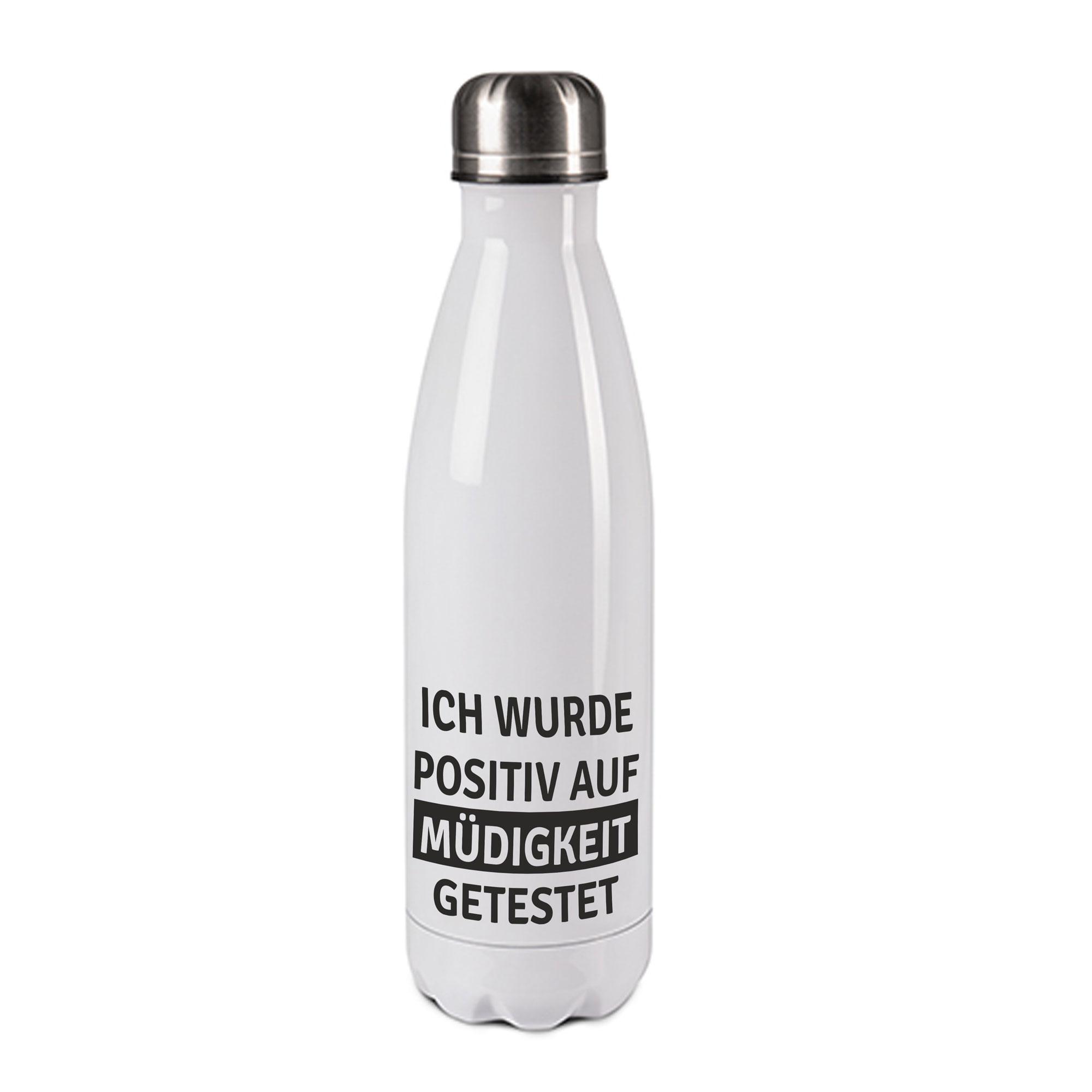 Edelstahl-Thermosflasche weiß/weiß mit Druck: ICH WURDE POSTIV AUF MÜDIGKEIT GETESTET
