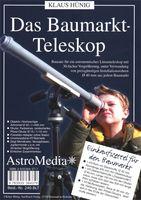 Das Baumarkt-Teleskop 001