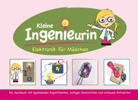 Kleine Ingenieurin - Elektronik für Mädchen 001