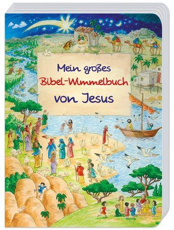Kinderbuch Mein großes Bibel-Wimmelbuch von Jesus