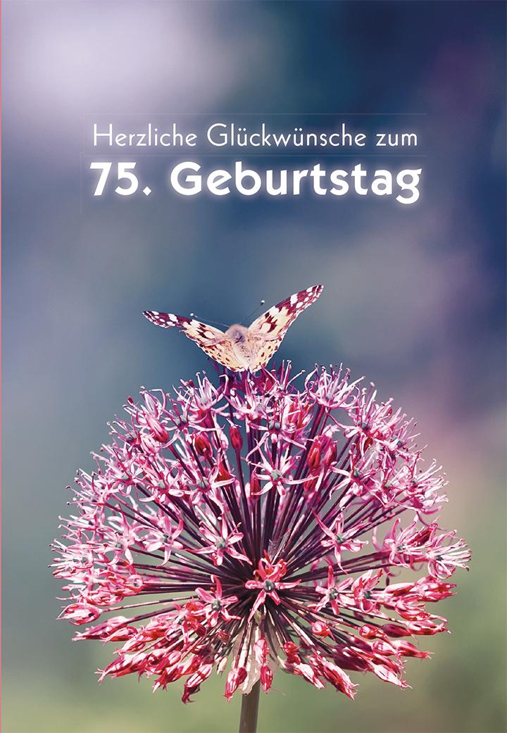 Gluckwunsche Zum 75 Geburtstag Karte Beste Geschenke Für
