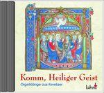 CD Komm, Heiliger Geist, gregorianische Kompositionen 001