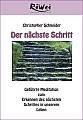 DVD: Schneider, Christopher: Der nächste Schritt, geführte Meditation