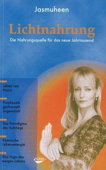Buch: Jasmuheen - Lichtnahrung. Die Nahrungsquelle für das kommende Jahrtausend.
