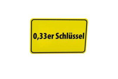 """Ortsschild-Flaschenöffner """"0,33er Schlüssel"""""""