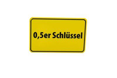 """Ortsschild-Flaschenöffner """"0,5er Schlüssel"""""""
