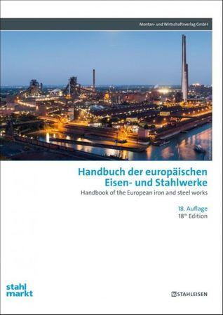 Handbuch der europäischen Eisen- und Stahlwerke 18.Auflage