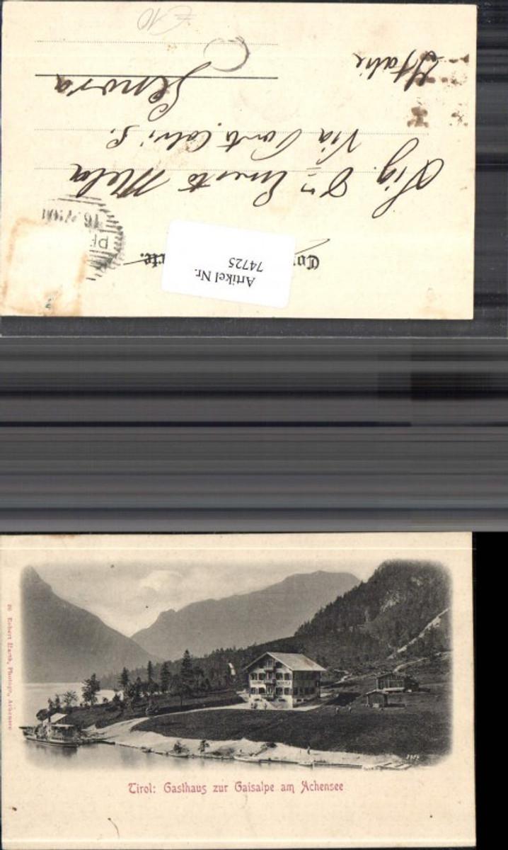 74725,Achensee Gasthaus z Gaisalpe 1901 günstig online kaufen