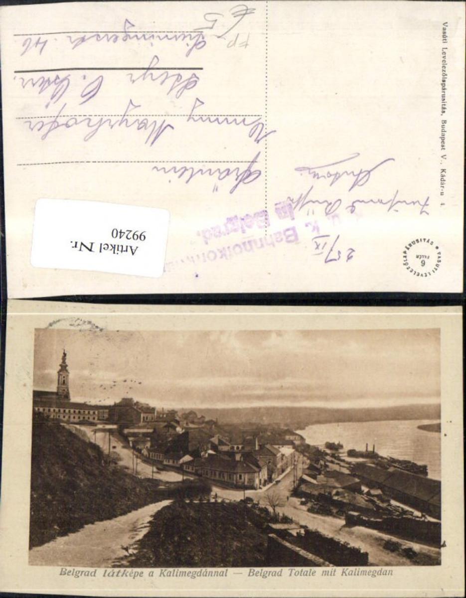 99240,Belgrad Totale mit Kalimegdan Feldpost Bahnhofkommando  günstig online kaufen