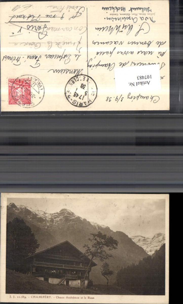 107483,Champery Chaux Anthemoz et le Ruan Ansicht Berghof 1938 Kanton Wallis günstig online kaufen