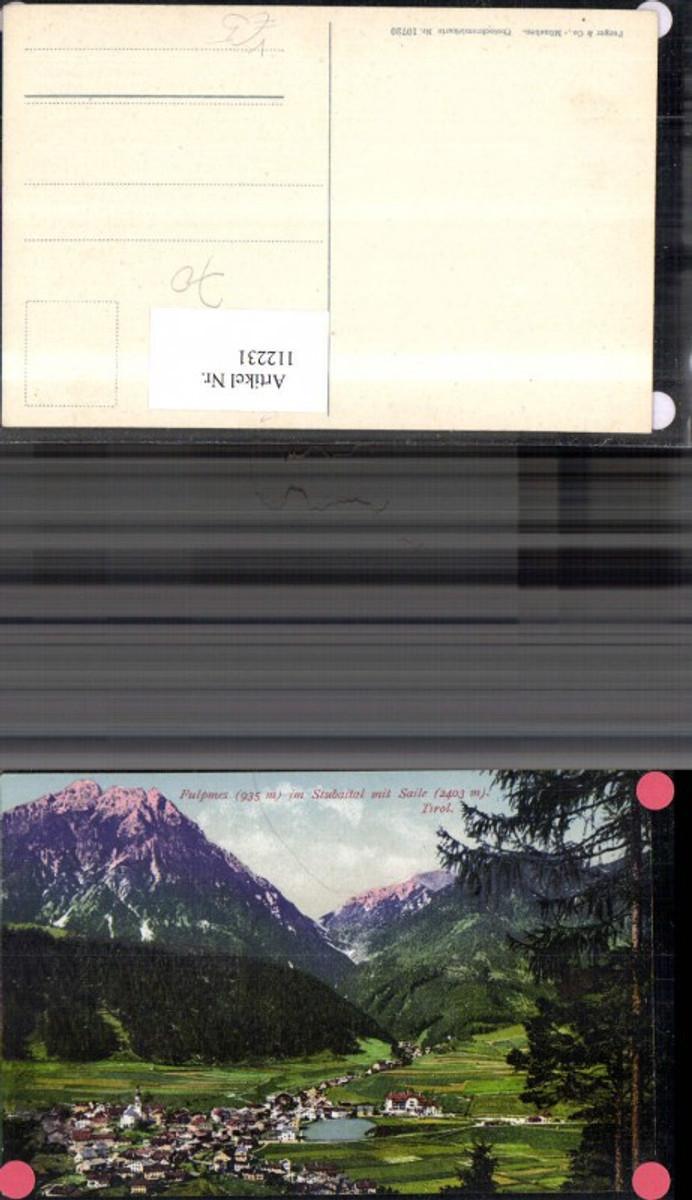 112231,Fulpmes i. Stubaital m. Saile 1914 pub Purger Co 10720 Bezirk Innsbruck (Land) günstig online kaufen