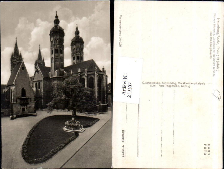 219107,Naumburg a. d. Saale Dom Blick v. Südosten Querhaus m. Gotischem Ostchor Dreikönigskapelle günstig online kaufen