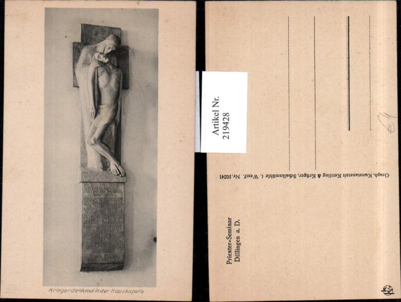 219428,Dillingen a. d. Donau Kriegerdenkmal Denkmal i. d. Hauskapelle günstig online kaufen