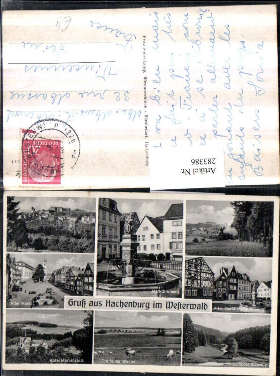 283386,Hachenburg im Westerwald Totale Marktbrunnen Abtei Marienstatt Markt Lokomotive Mehrbildkarte günstig online kaufen