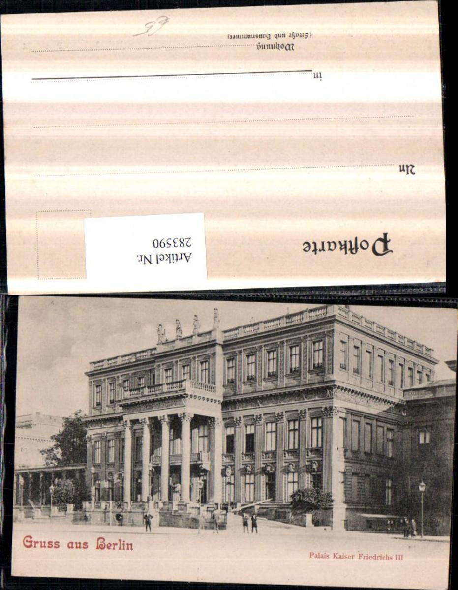 283590,Berlin Palais Kaiser Friedrich 3 günstig online kaufen