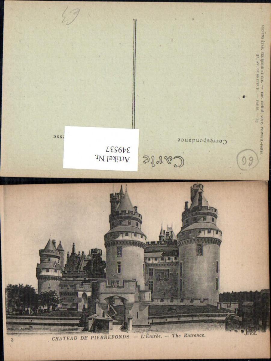349537,Picardie Oise Pierrefonds Chateau Schloss L Entree Eingang  günstig online kaufen