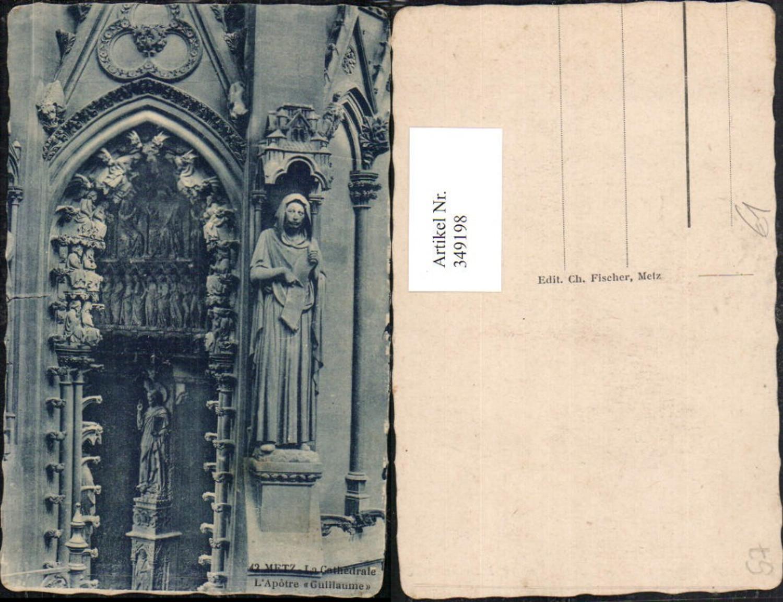 349198,Lothringen Moselle Metz La Cathedrale L'Apotre Guillaume Statue günstig online kaufen