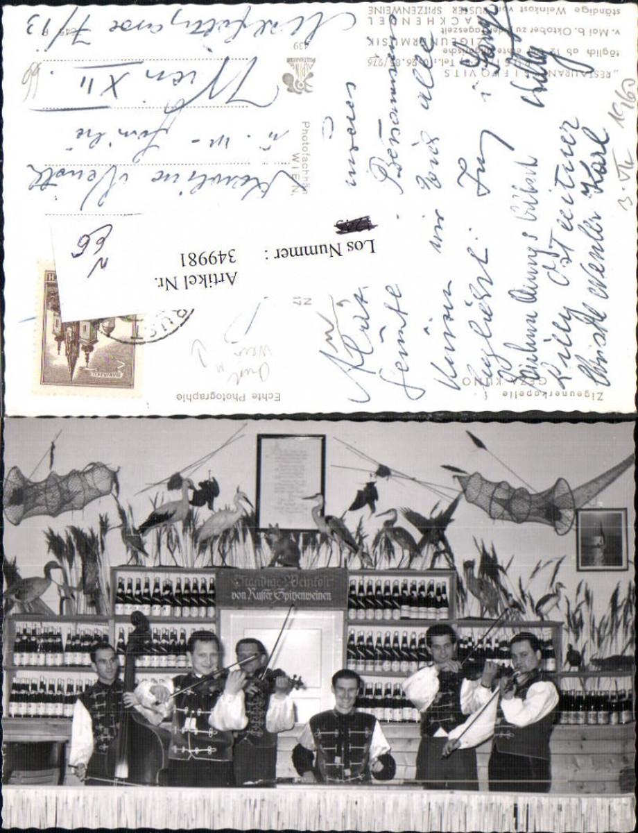 349981,Foto Ak Zigeunerkapelle Geza Kuno Rust Wein Musik  günstig online kaufen