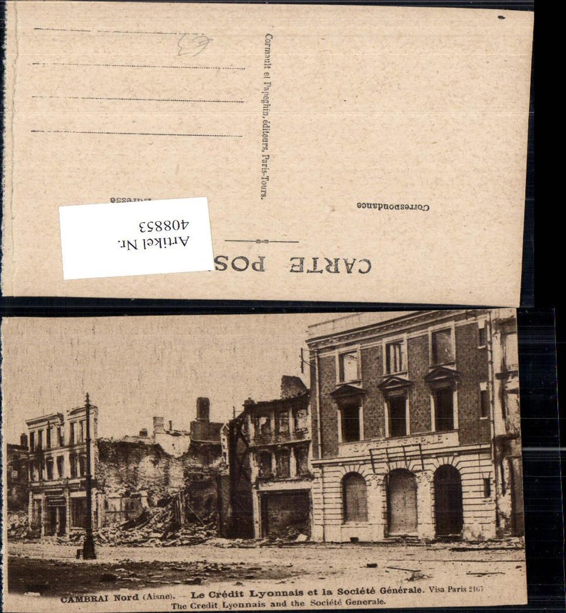 408853,WW1 Zerstörte Gebäude Cambrai Nord Aisne Le Credit Lyonnais et la Societe Generale günstig online kaufen