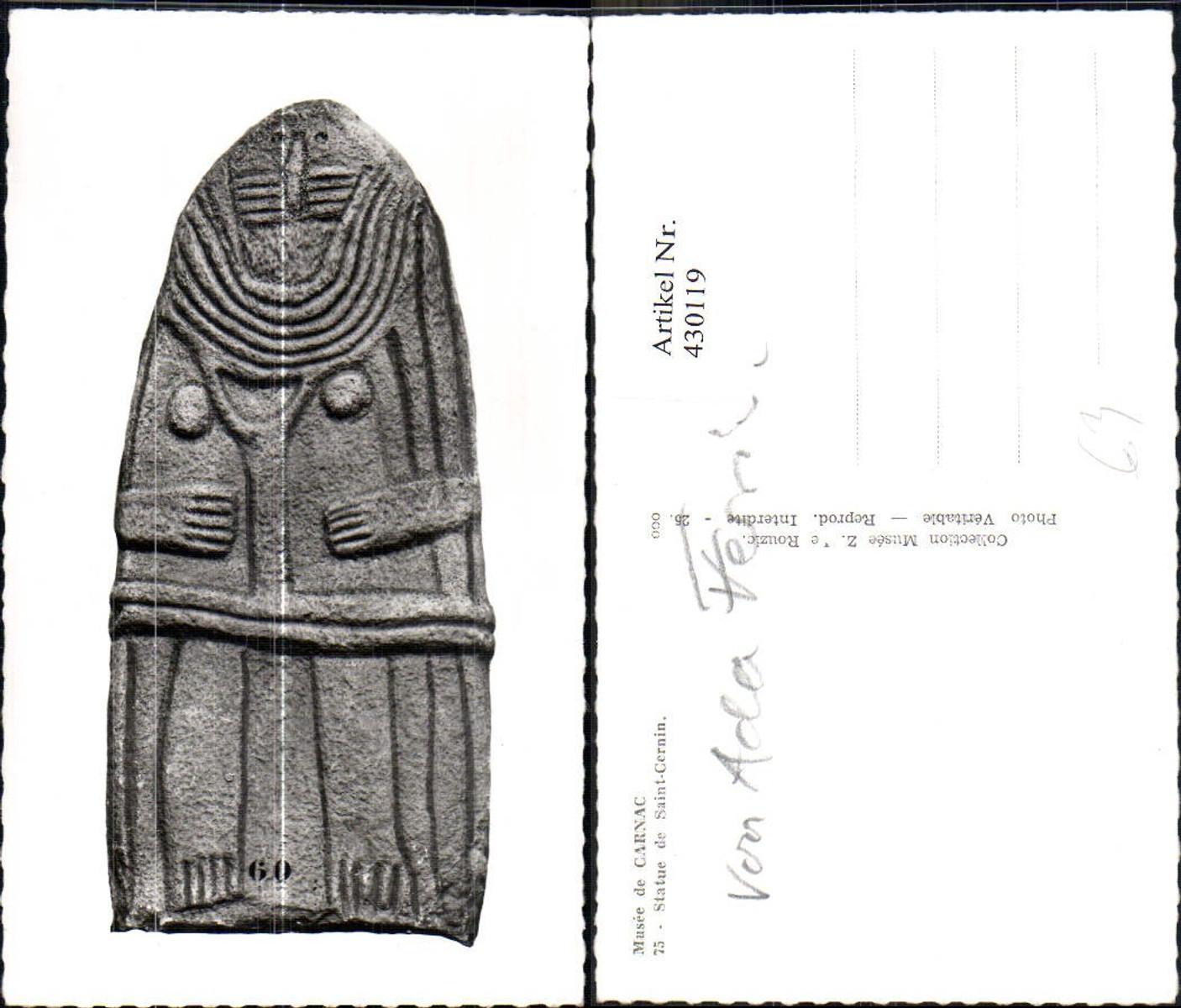 430119,Foto Ak Archäologie Musee de Carnac Statue de Saint-Cernin günstig online kaufen