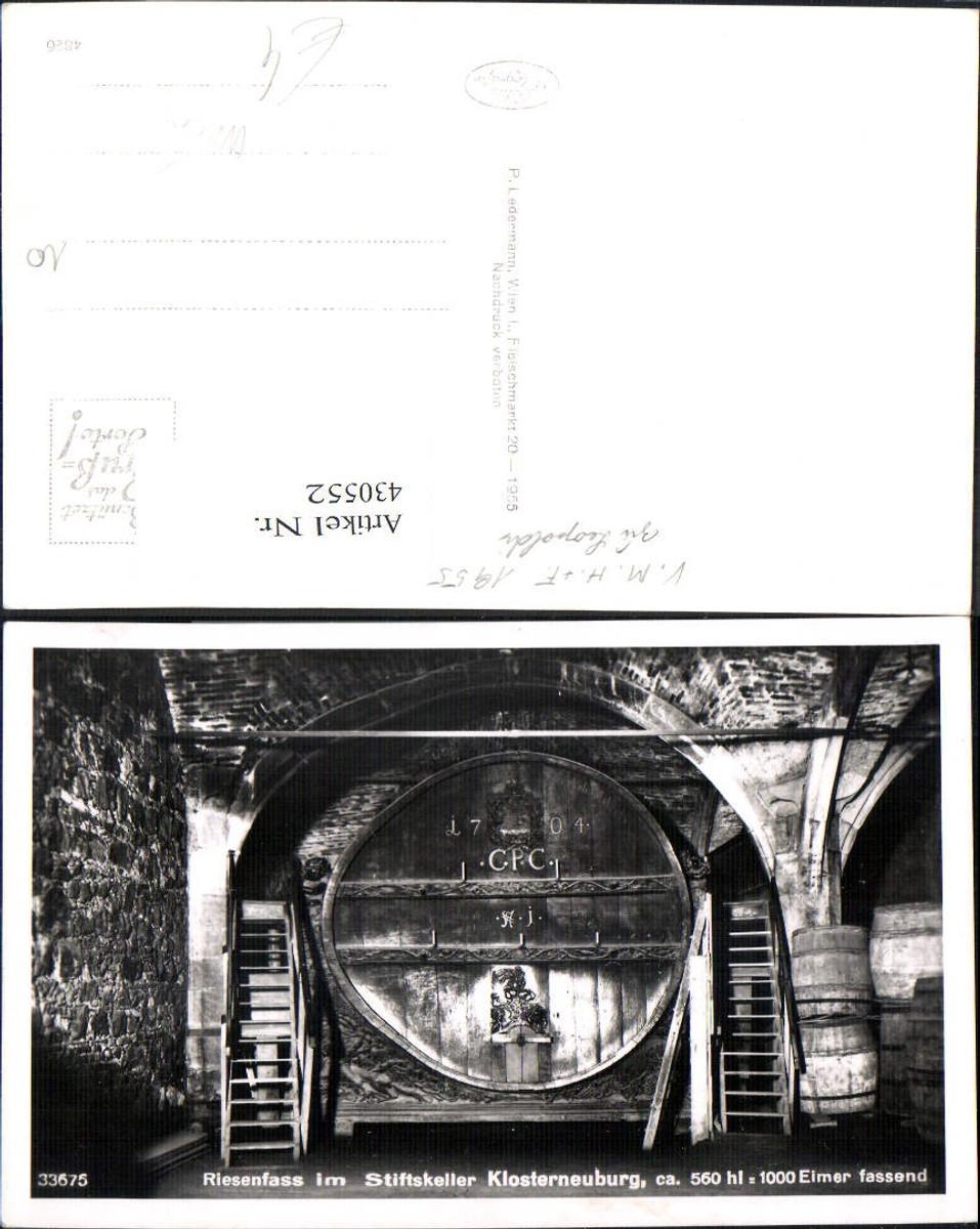 430552,Foto Ak Riesenfass Stiftkeller Klosterneuburg Wein Alkohol 1955 günstig online kaufen