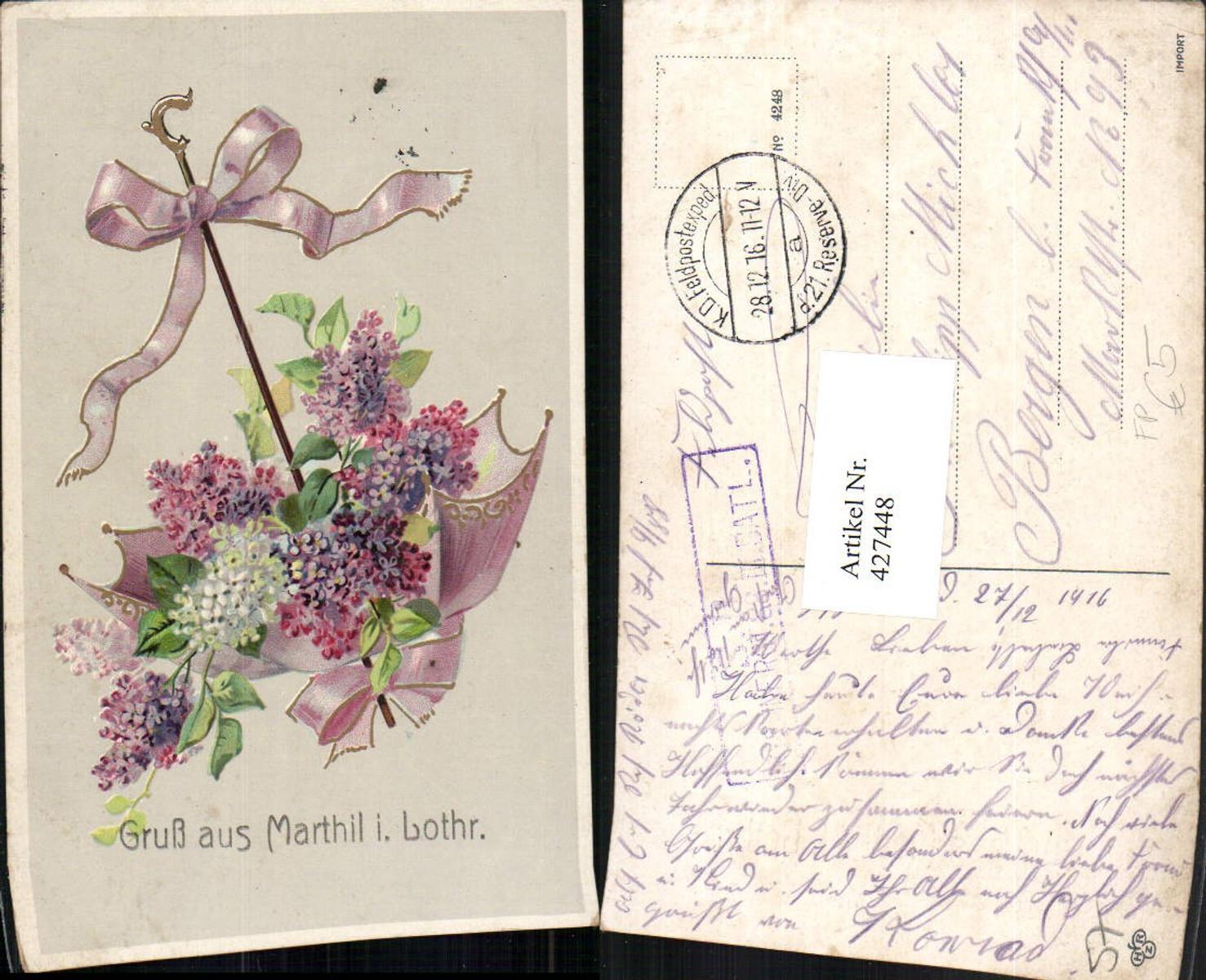 427448,Lothringen Moselle Gruß aus Marthil Blumen Schirm Feldpost 21. Reserve Division günstig online kaufen