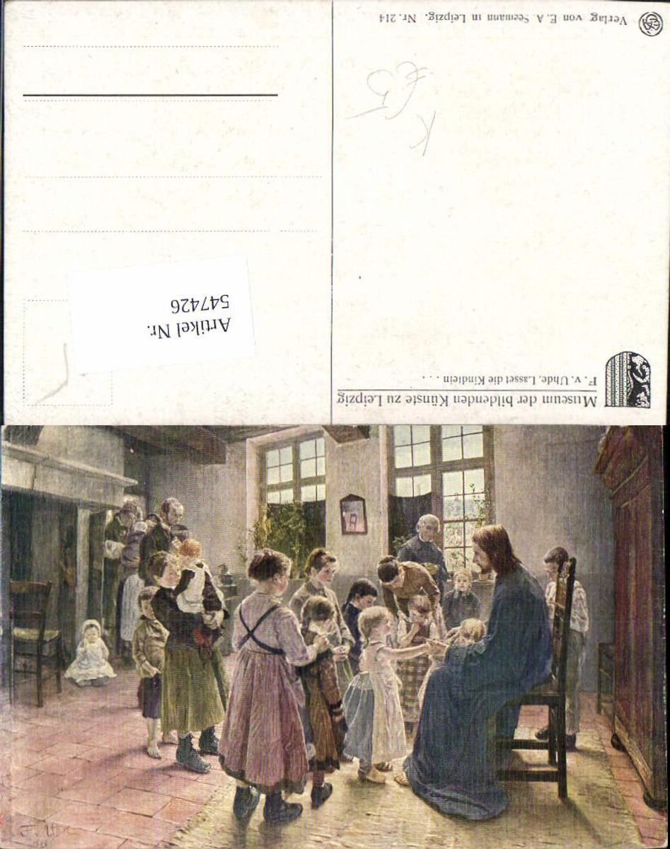 547426,Künstler AK F. v. Uhde Lasset die Kindlein Kinder Jesus Religion  günstig online kaufen