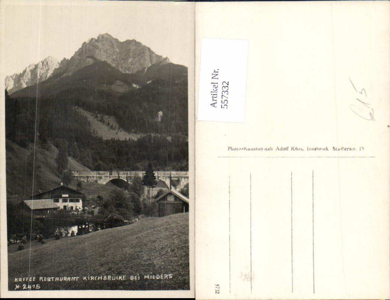 557332,Kaffee Restaurant Kirchbrücke b. Mieders pub A. Künz günstig online kaufen