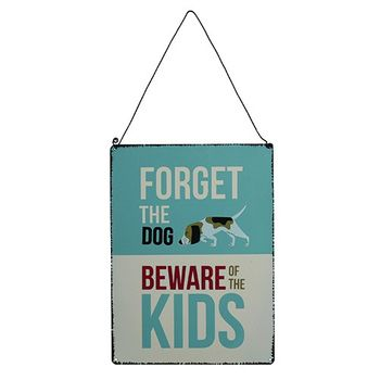 Schild Metall FORGET THE DOG BEWARE OF THE KIDS 17x23cm – Bild 2