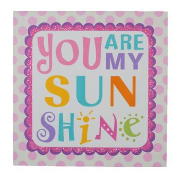 Schild Bild You are my sunshine bunt 30x30cm