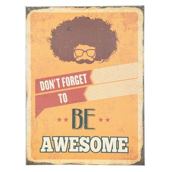 Clayre & Eef Schild Eisen Don't forget to be awesome 30x40cm