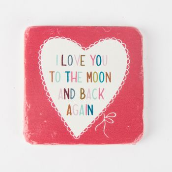 Untersetzer I LOVE YOU TO THE MOON AND BACK AGAIN Vintage Stein 10x10cm – Bild 1