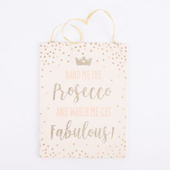 Sass & Bell Schild -Hand me the Prosecco- rosa goldfarbig 13x17,5cm