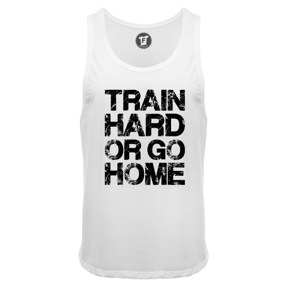 Train Hard Or Go Home - Männer Deep Cut Tank Top