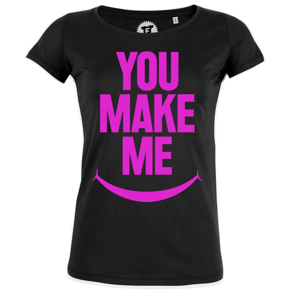 YOU MAKE MY SMILE - Frauen T-Shirt