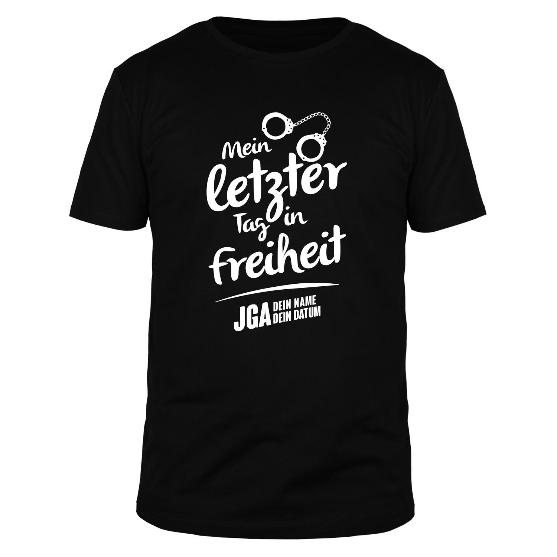 Mein letzter Tag in Freiheit - Datum & Name - Männer T-Shirt