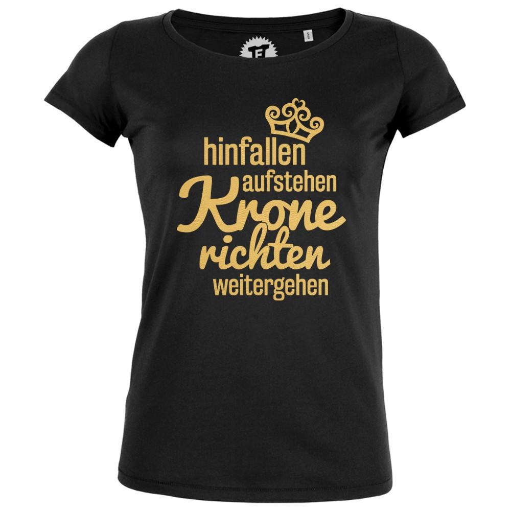 Hinfallen Aufstehen Krone richten weitergehen Gold/ Pink - Frauen T-Shirt
