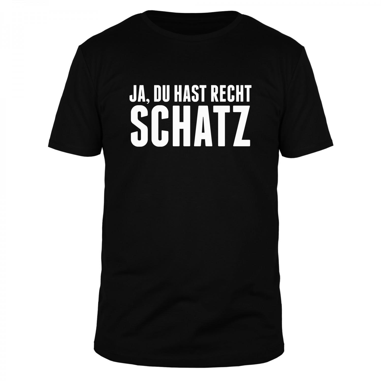 Ja du hast recht Schatz - Männer T-Shirt